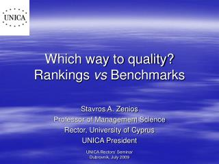 Which way to quality? Rankings  vs  Benchmarks