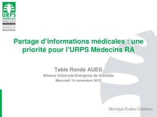 Partage d ' informations médicales : une priorité pour l ' URPS Médecins RA