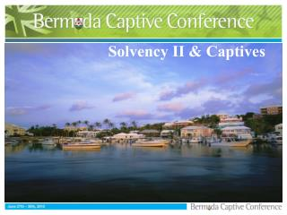 Solvency II  Captives