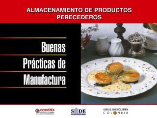 ALMACENAMIENTO DE PRODUCTOS PERECEDEROS