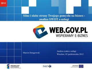 Silne i słabe strony Twojego pomysłu na biznes - analiza SWOT e-usługi
