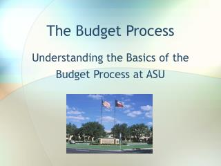 The Budget Process