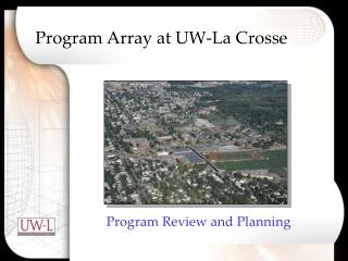 Program Array at UW-La Crosse