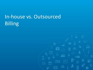 In-house vs. Outsourced Billing