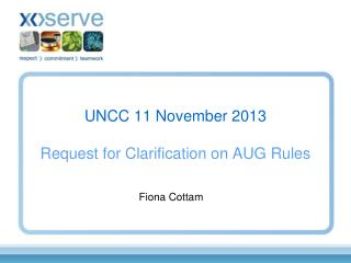 UNCC 11 November 2013 Request for Clarification on AUG Rules