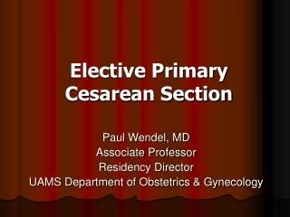 Elective Primary Cesarean Section