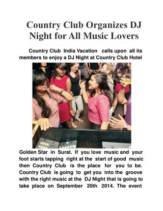 Country Club Organizes DJ Night for All Music Lovers