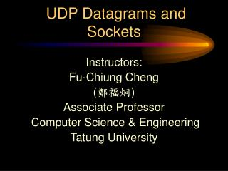 UDP Datagrams and Sockets