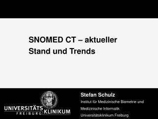 SNOMED CT – aktueller Stand und Trends