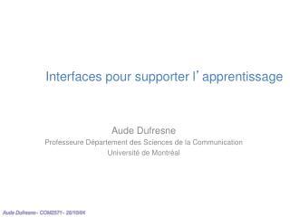 Interfaces pour supporter l ' apprentissage