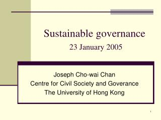 Sustainable governance 23 January 2005