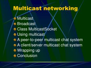 Multicast networking
