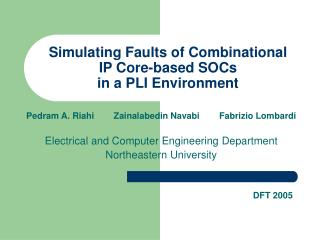Simulating Faults of Combinational  IP Core-based SOCs  in a PLI Environment