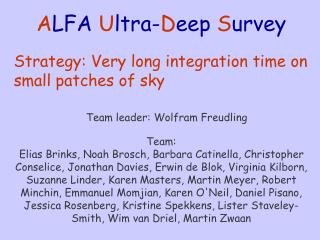 A LFA  U ltra- D eep  S urvey