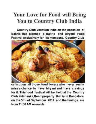 Your love for food will bring you to Country Club India