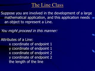 The Line Class