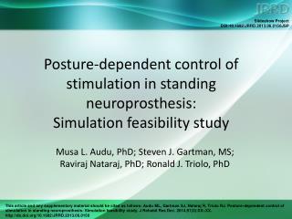 Musa L. Audu, PhD; Steven J. Gartman, MS;  Raviraj Nataraj, PhD; Ronald J. Triolo, PhD