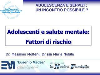 Adolescenti e salute mentale: Fattori di rischio