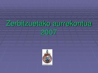 Zerbitzuetako aurrekontua 2007