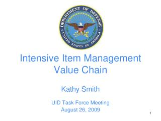 Intensive Item Management Value Chain