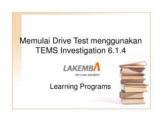 Memulai Drive Test menggunakan TEMS Investigation 6.1.4