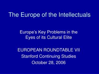 The Europe of the Intellectuals