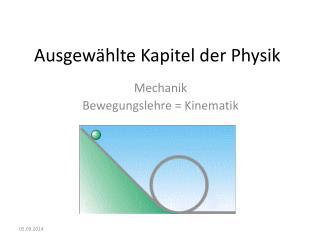 Ausgewählte Kapitel der Physik