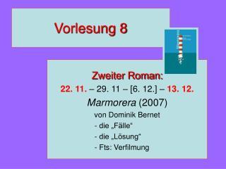 Vorlesung 8