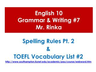 English 10  Grammar & Writing #7 Mr.  Rinka