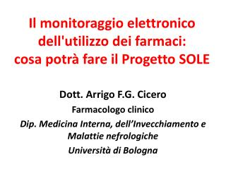 Il monitoraggio elettronico dell'utilizzo dei farmaci:  cosa potrà fare il Progetto SOLE