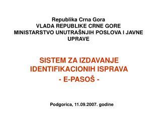 Republika Crna Gora VLADA REPUBLIKE CRNE GORE MINISTARSTVO UNUTRA NJIH POSLOVA I JAVNE UPRAVE
