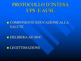 PROTOCOLLO D'INTESA UPS  E AUSL