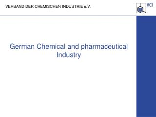 German Chemical and  pharmaceutical  Industry