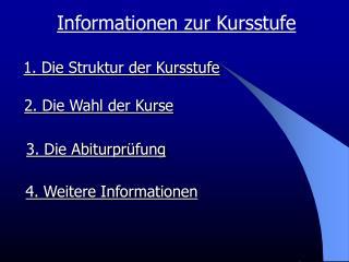 Informationen zur Kursstufe