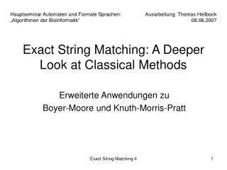 Exact String Matching: A Deeper Look at Classical Methods