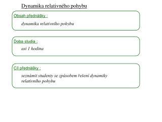 Dynamika I, 1 3 . p?edn�ka