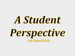 A Student Perspective Dal Vision 2020