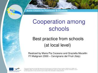 Cooperation among schools