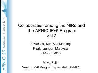 Collaboration among the NIRs and   the APNIC IPv6 Program Vol.2