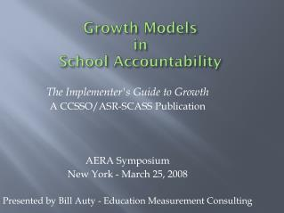 Growth Models in School Accountability