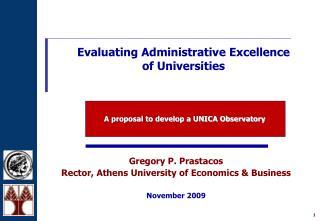 Gregory P. Prastacos Rector, Athens University of Economics & Business November 2009