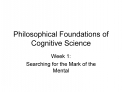 Philosophical Foundations of Cognitive Science
