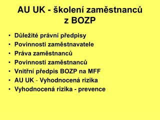 AU UK - školení zaměstnanců  z BOZP
