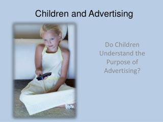 Children and Advertising