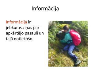 Informācija
