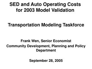 SED and Auto Operating Costs for 2003 Model Validation