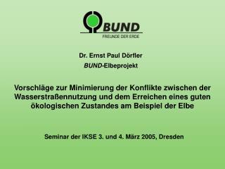 Seminar der IKSE 3. und 4. März 2005, Dresden