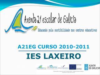 A21EG CURSO 2010-2011 IES LAXEIRO