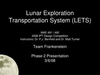 Lunar Exploration Transportation System (LETS)