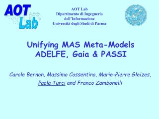 Unifying MAS Meta-Models ADELFE, Gaia & PASSI